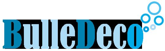 BullesDeco - Décoration et Idées Créatives